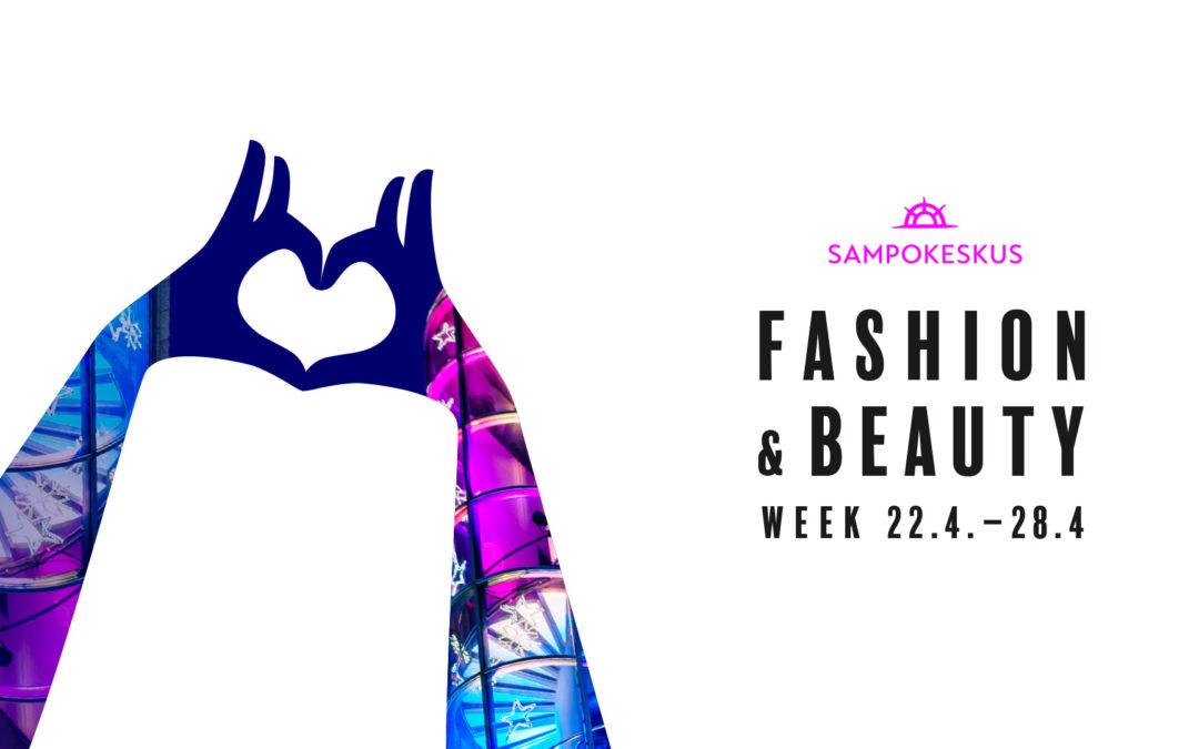 Sampokeskus Fashion & Beauty Week 22.4.–28.4