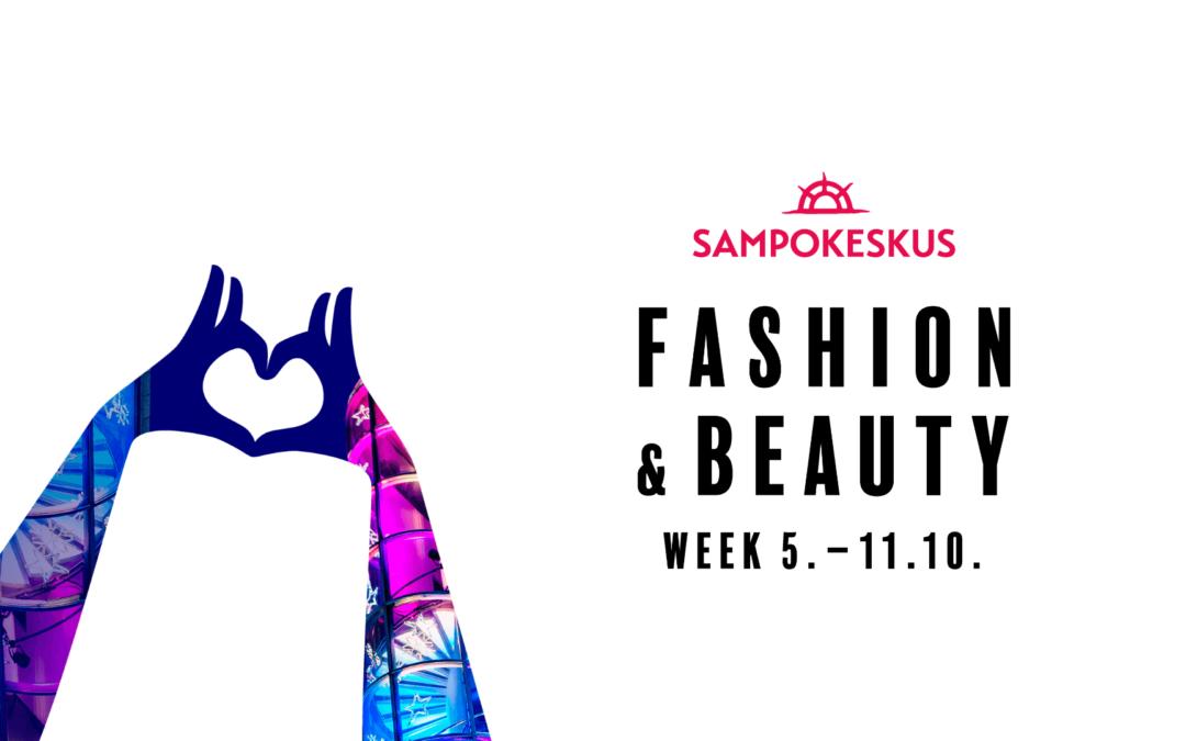 Sampokeskus Fashion & Beauty Week 5–11.10