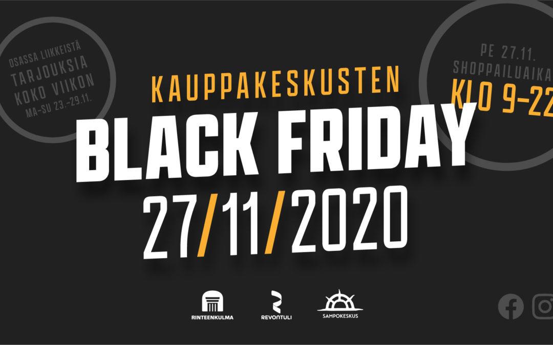 Liikkeet Black Fridayna 27/11/2020 auki 22 asti – tarjouksia myös koko viikon!